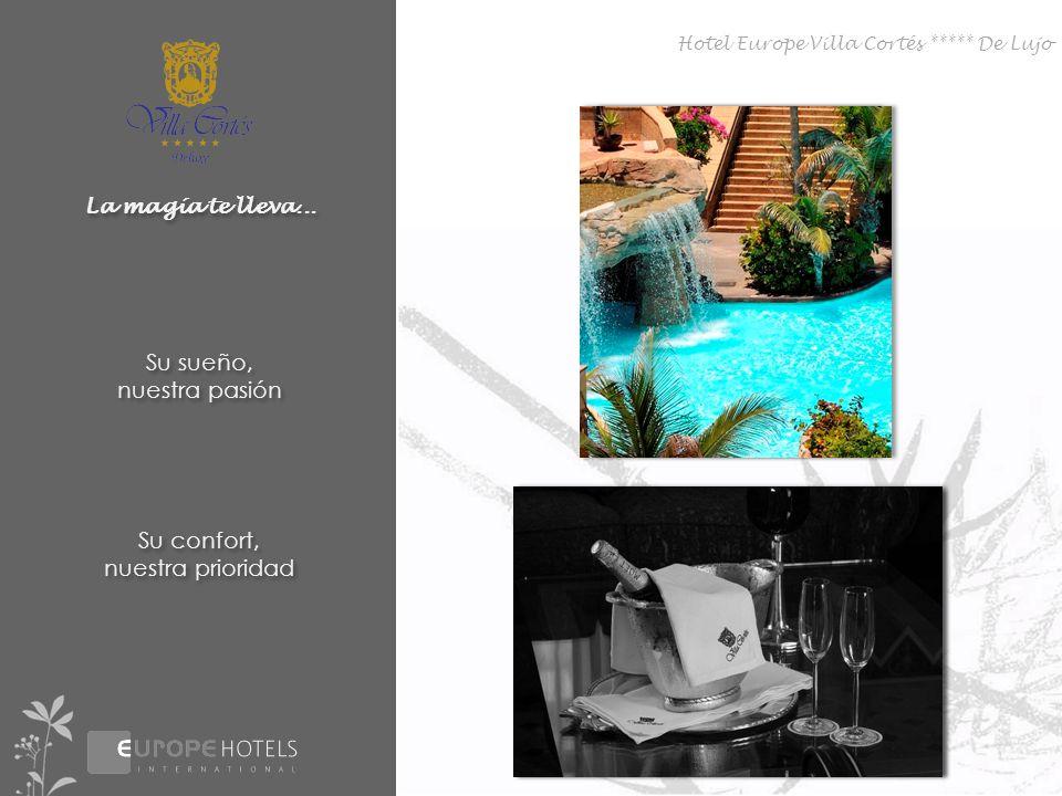 Hotel Europe Villa Cortés ***** De Lujo La magía te lleva...