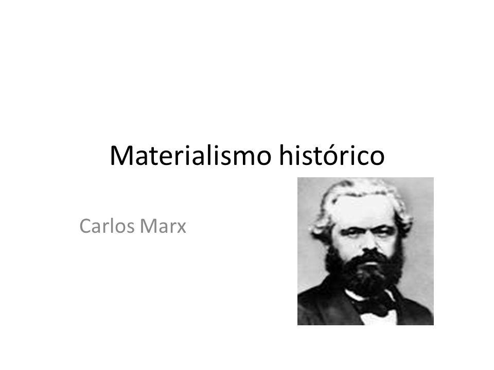 Materialismo histórico Carlos Marx