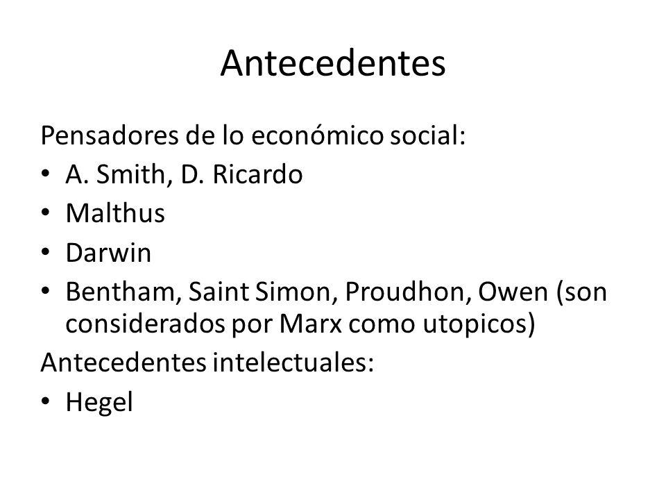 Antecedentes Pensadores de lo económico social: A.
