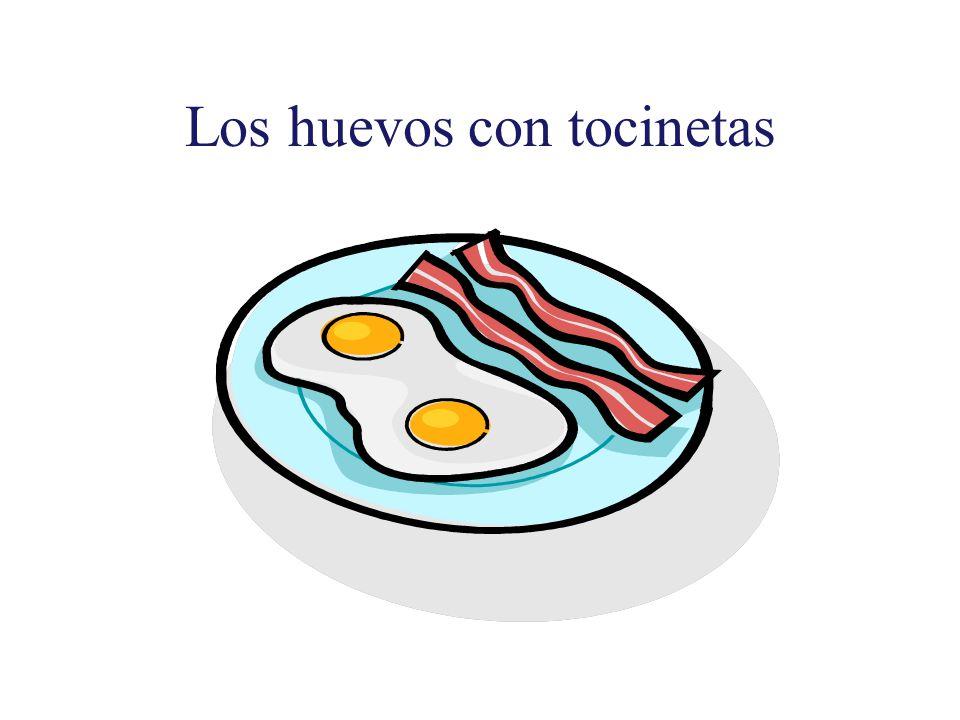 Los huevos con tocinetas