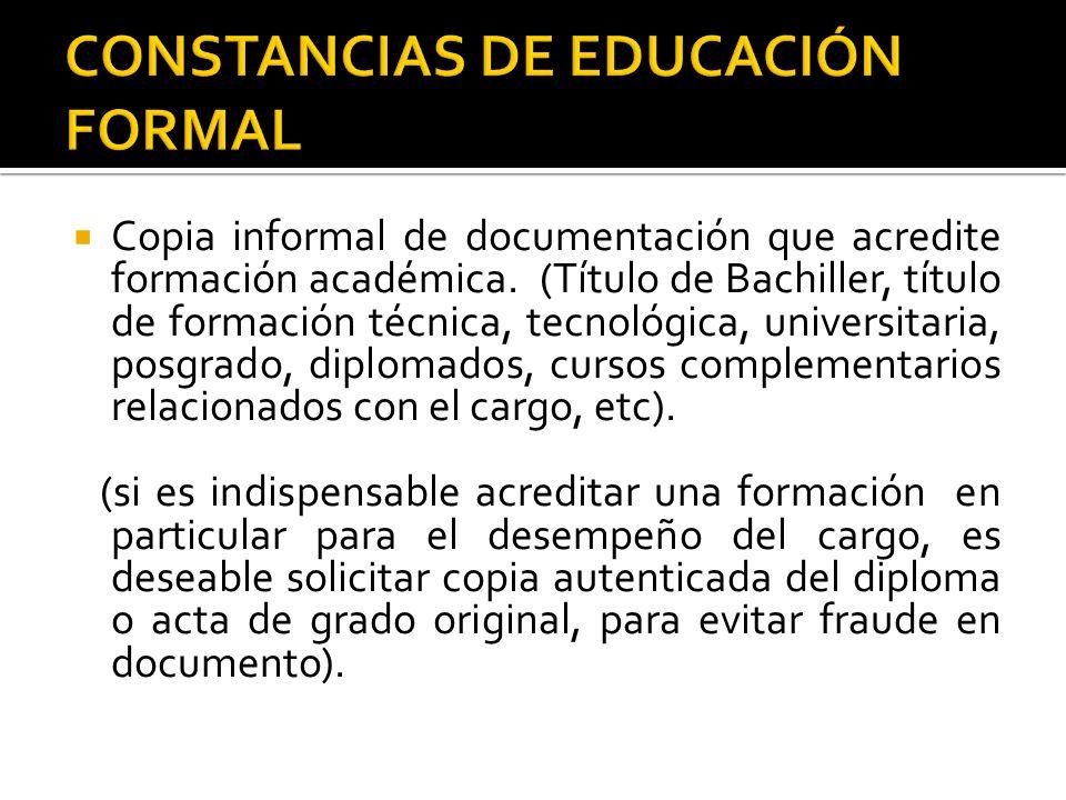  Copia informal de documentación que acredite formación académica.