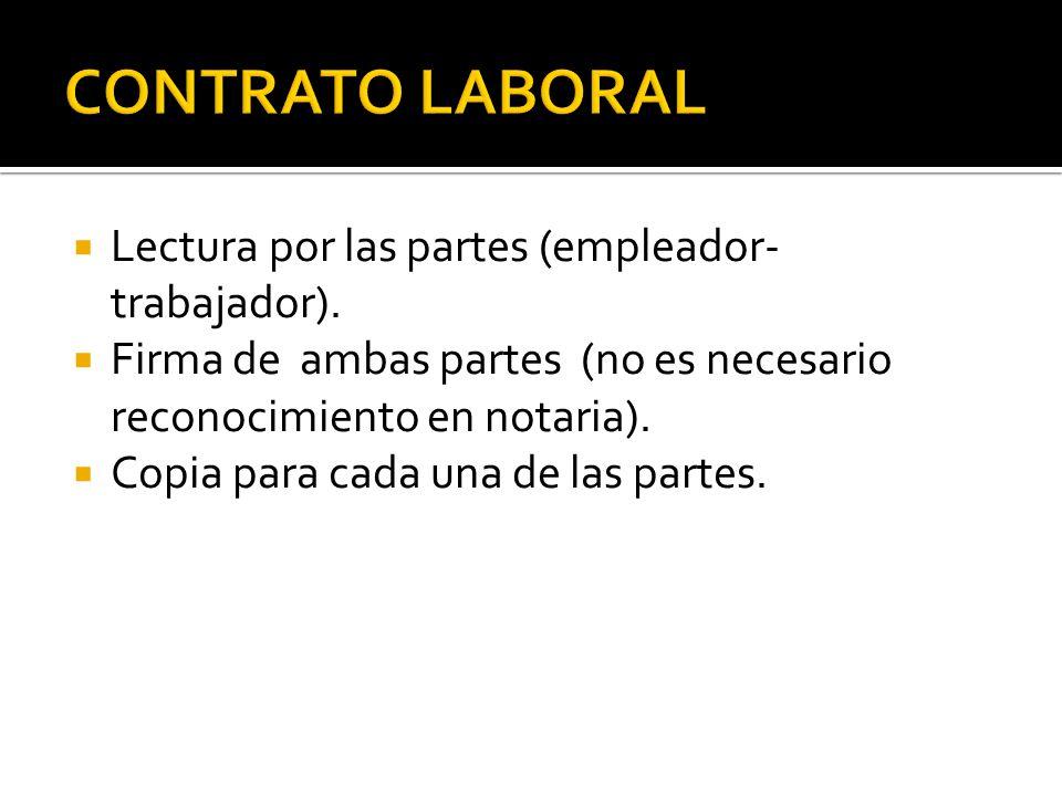  Lectura por las partes (empleador- trabajador).