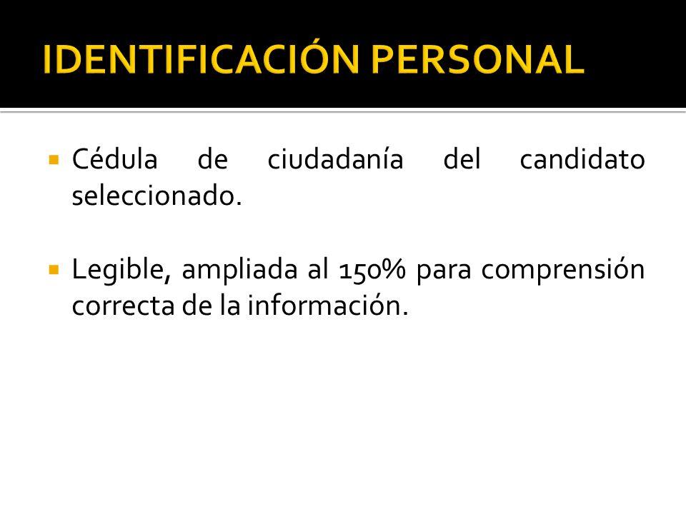  Cédula de ciudadanía del candidato seleccionado.