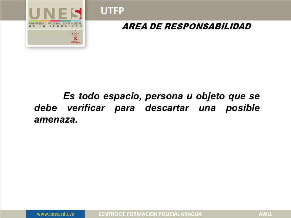 UTFP AREA PROBLEMA CENTRO DE FORMACION POLICIAL ARAGUA AWLL