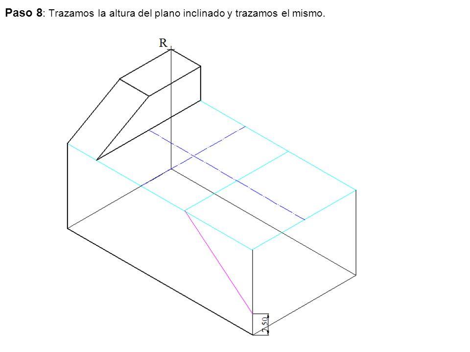 Paso 8 : Trazamos la altura del plano inclinado y trazamos el mismo.