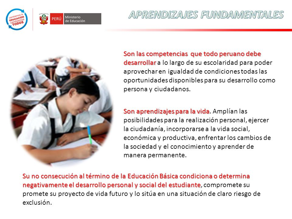Son las competencias que todo peruano debe desarrollar Son las competencias que todo peruano debe desarrollar a lo largo de su escolaridad para poder