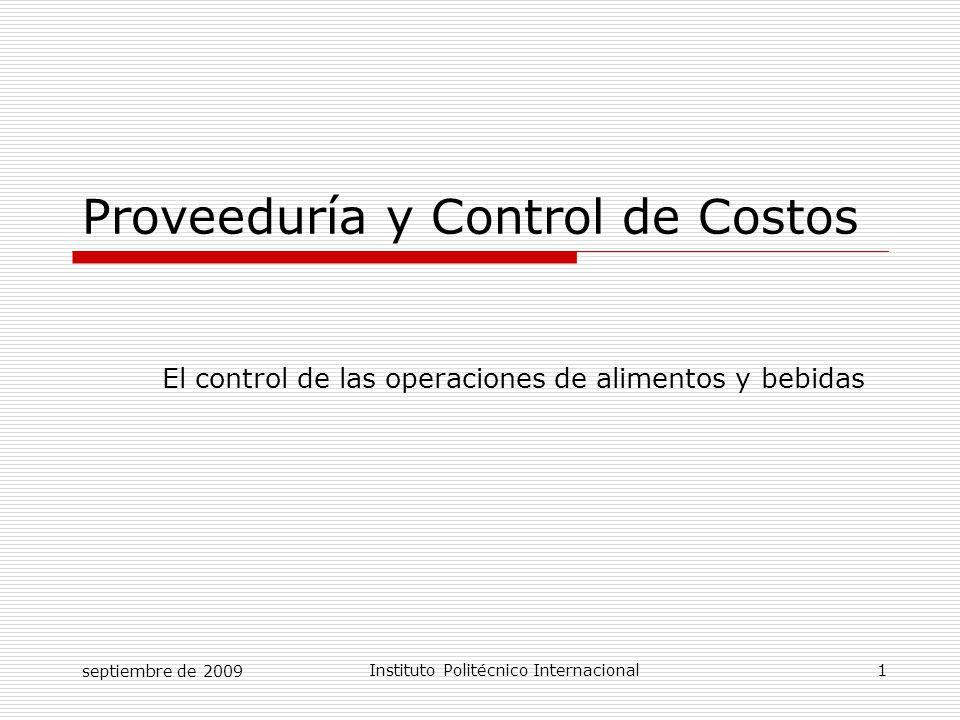 septiembre de 2009Instituto Politécnico Internacional 22 CONTROL DE CALIDAD  Permite que los productos terminados cumplan con las especificaciones de la empresa.