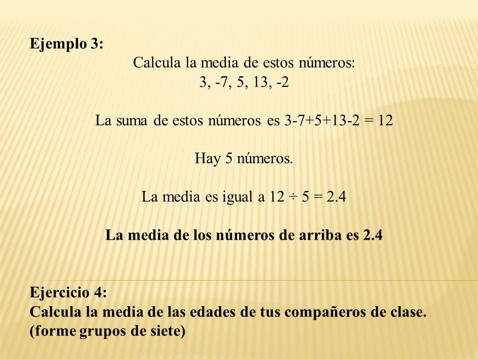 ¿Cómo calcular la mediana.Es el número en el medio de una lista ordenada.