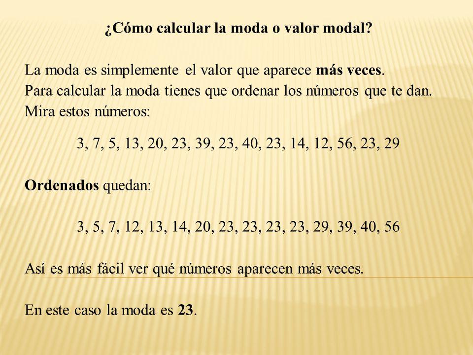 VARIANZA La varianza (que es el cuadrado de la desviación estándar: σ 2 ).