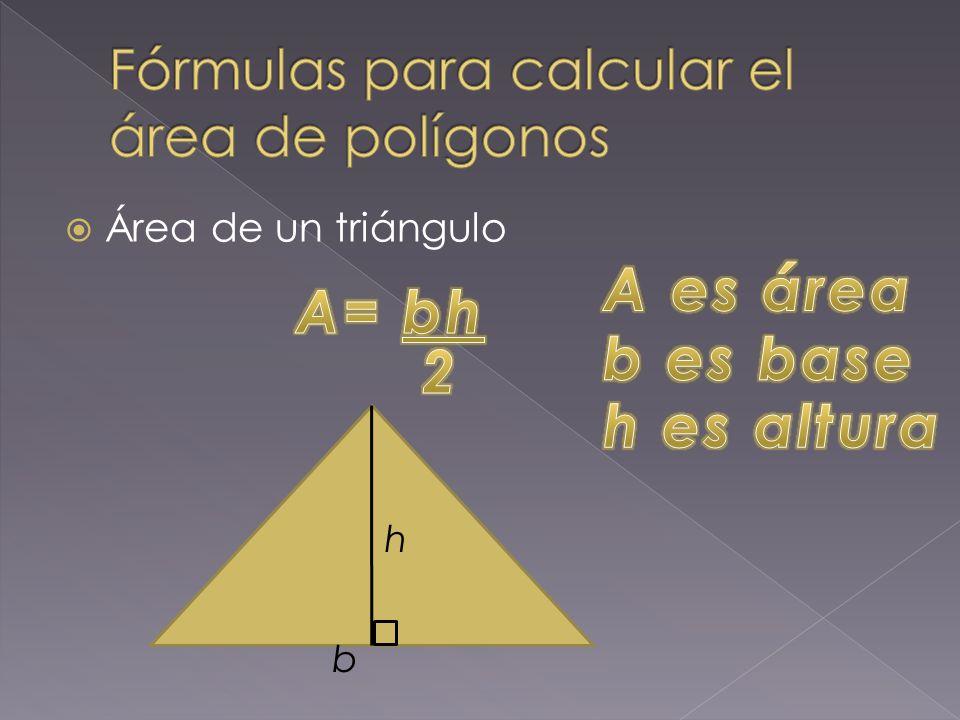  Área de un triángulo h b
