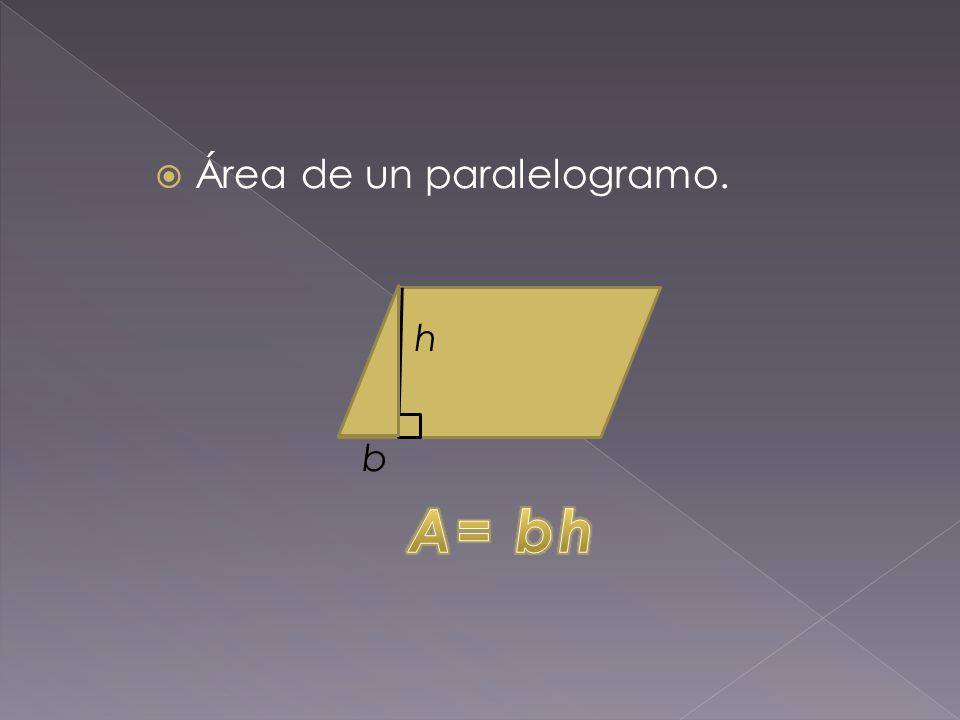  Ejemplo 5.Encuentra la base de un paralelogramo si su altura es de 15 cm y su área es de 300 cm.