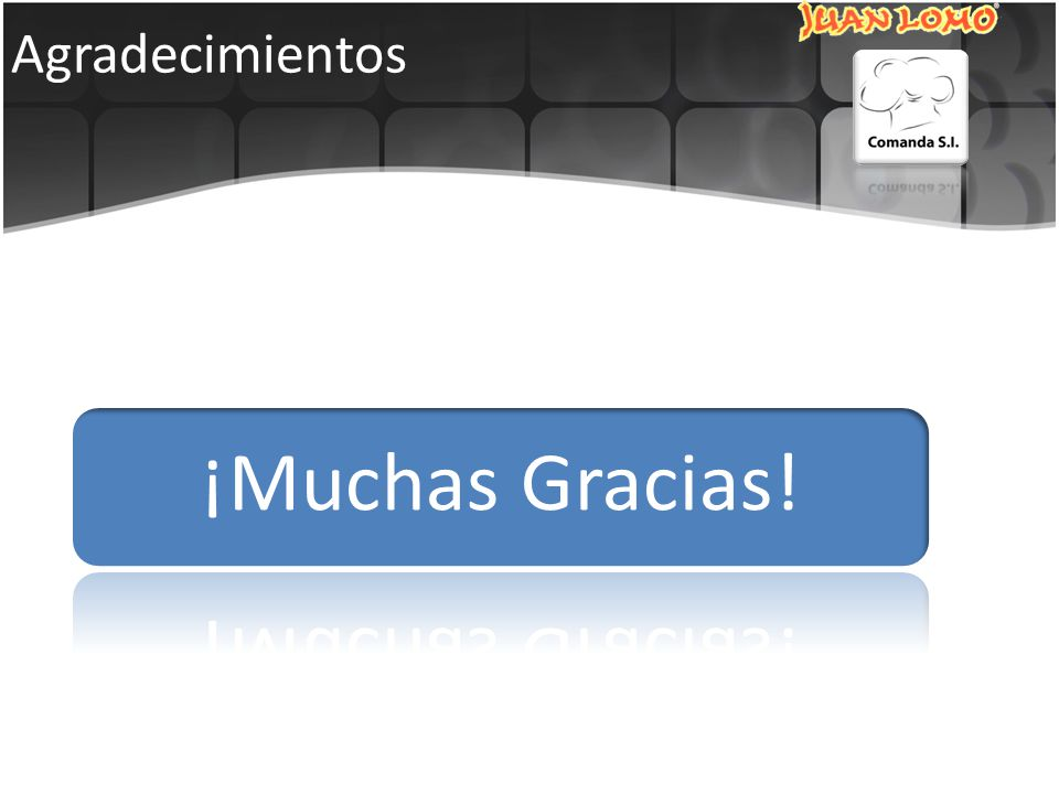 Agradecimientos ¡Muchas Gracias!