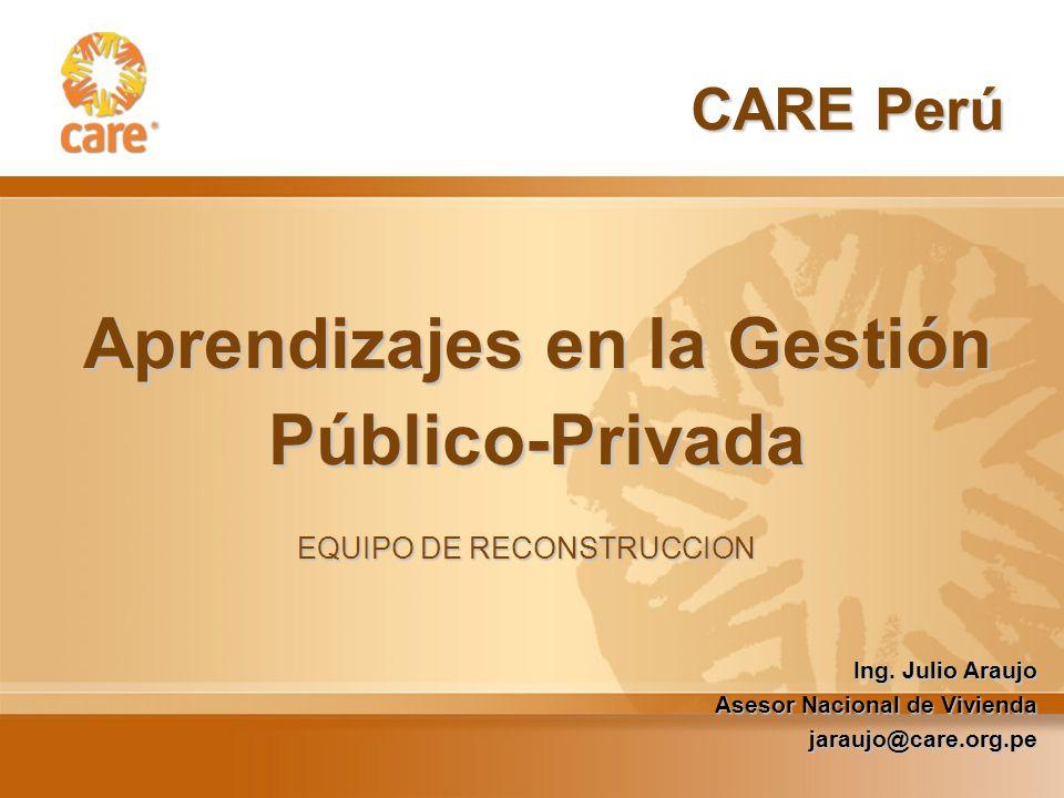 Aprendizajes en la Gestión Público-Privada CARE Perú Ing.