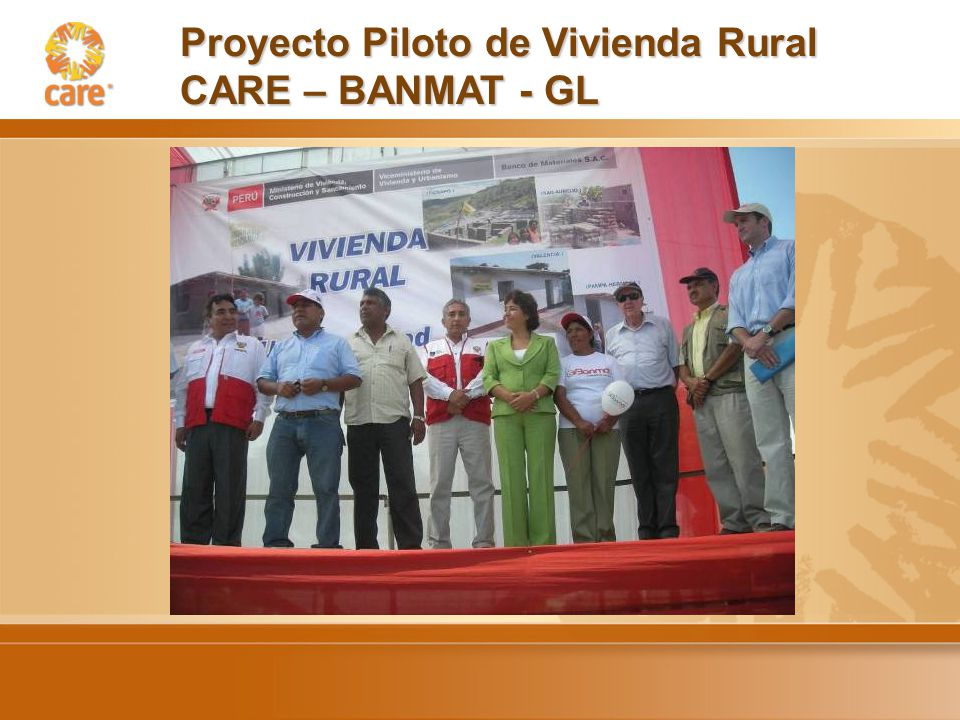 Proyecto Piloto de Vivienda Rural CARE – BANMAT - GL