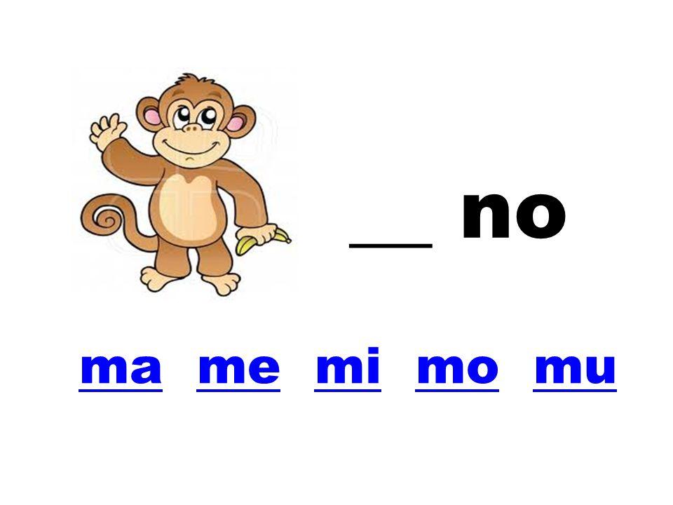 mama me mi mo mumemimomu __ no