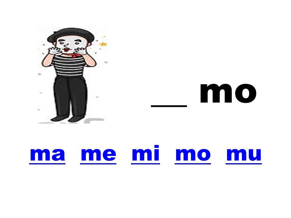 mama me mi mo mumemimomu __ mo