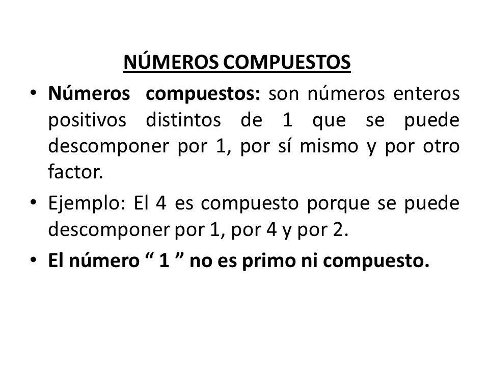 NÚMEROSCRITERIOSEJEMPLO 9 Un número es divisible por 9 cuando la suma de sus cifras es múltiplo de 9.