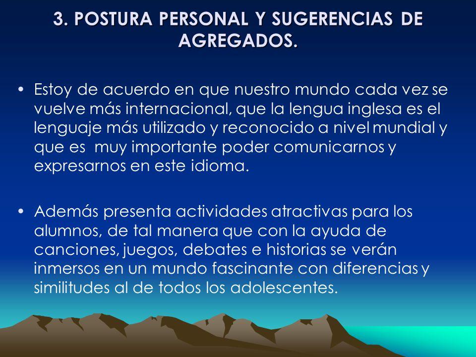 3.POSTURA PERSONAL Y SUGERENCIAS DE AGREGADOS.