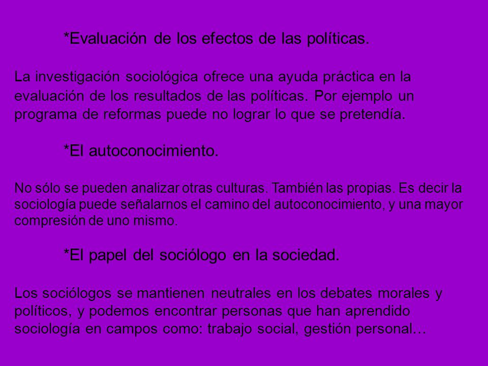 *Evaluación de los efectos de las políticas.
