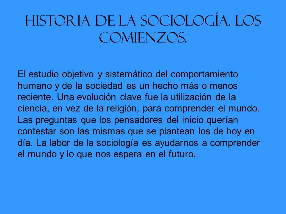 Historia de la sociología.Los comienzos.