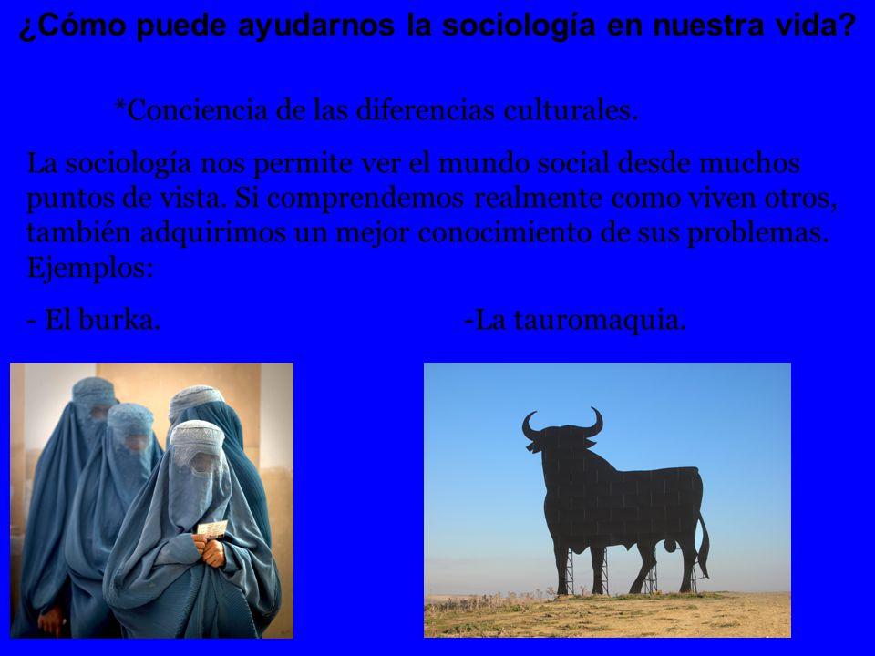 ¿Cómo puede ayudarnos la sociología en nuestra vida.