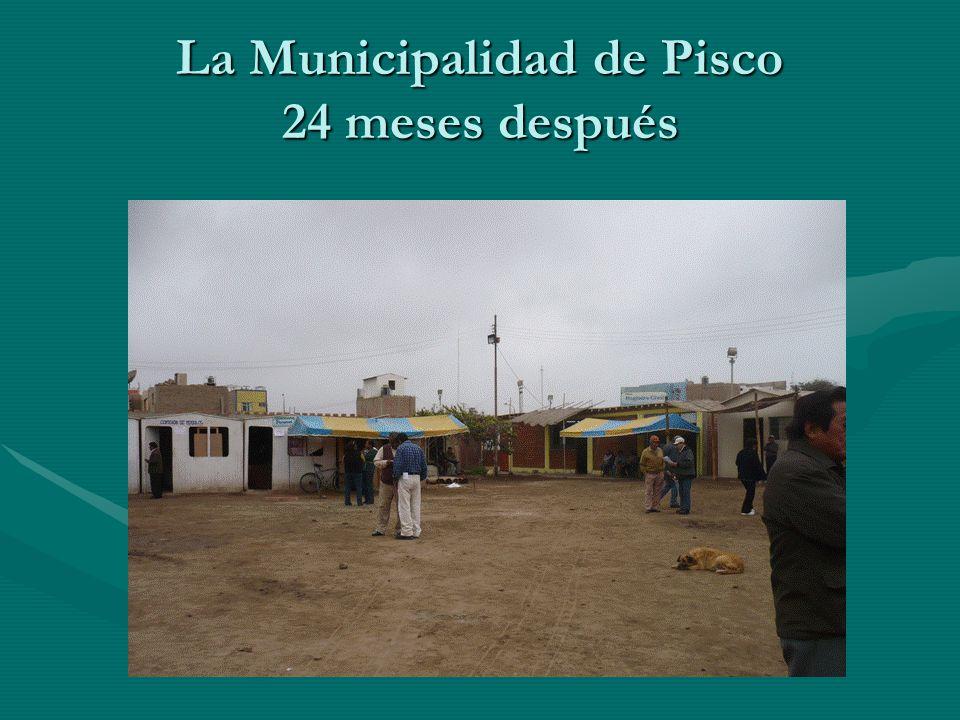 La Municipalidad de Pisco 24 meses después