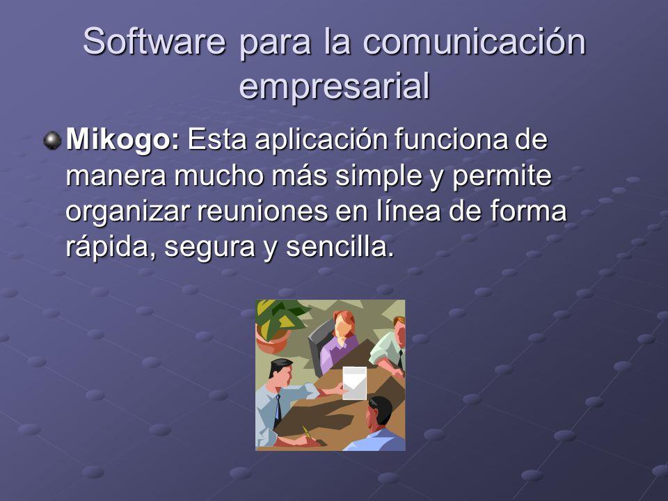 Software para la comunicación empresarial Mikogo: Esta aplicación funciona de manera mucho más simple y permite organizar reuniones en línea de forma rápida, segura y sencilla.