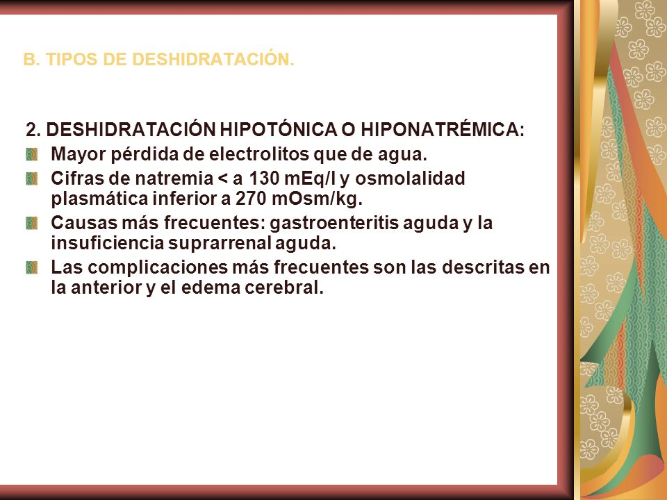 B.TIPOS DE DESHIDRATACIÓN. 2.