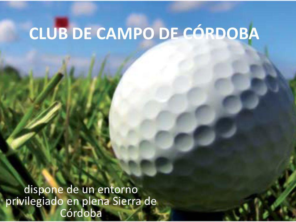 CLUB DE CAMPO DE CÓRDOBA dispone de un entorno privilegiado en plena Sierra de Córdoba