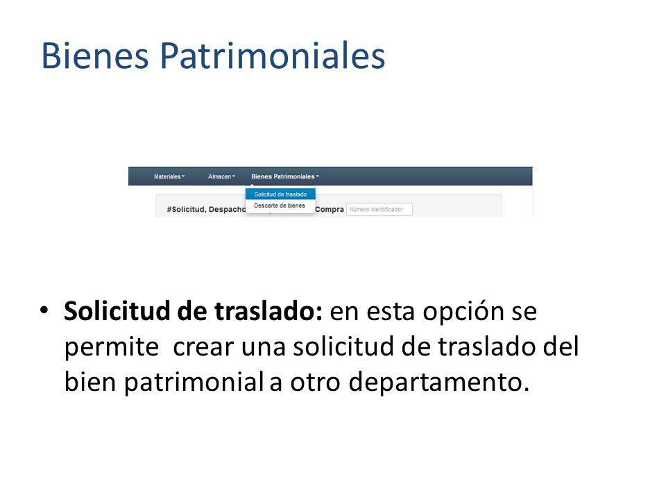 Solicitud de traslado: en esta opción se permite crear una solicitud de traslado del bien patrimonial a otro departamento.