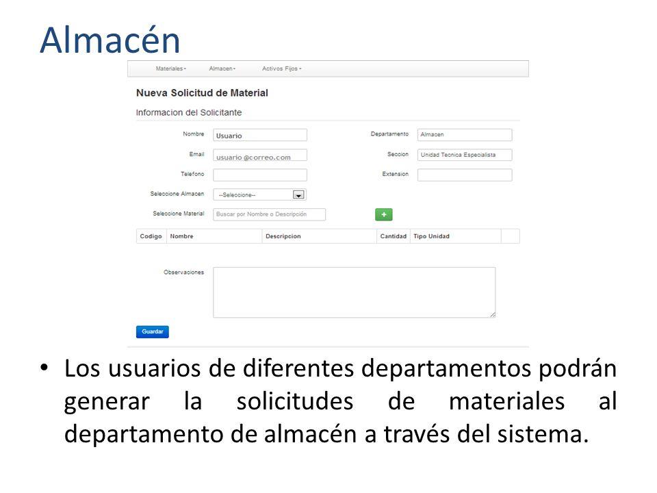 Almacén Una vez el usuario del departamento genera su solicitud, las mismas serán aprobadas por el Jefe del Área antes de ser remitidas al Almacén.