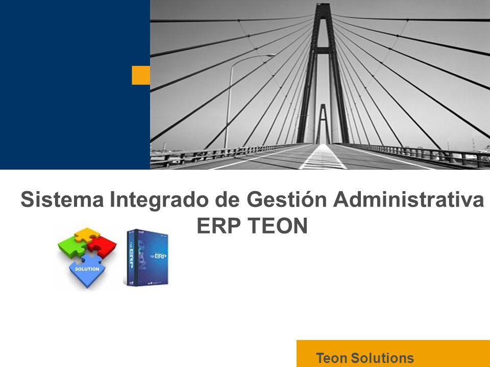 Sistema Integrado de Gestión Administrativa ERP TEON Teon Solutions