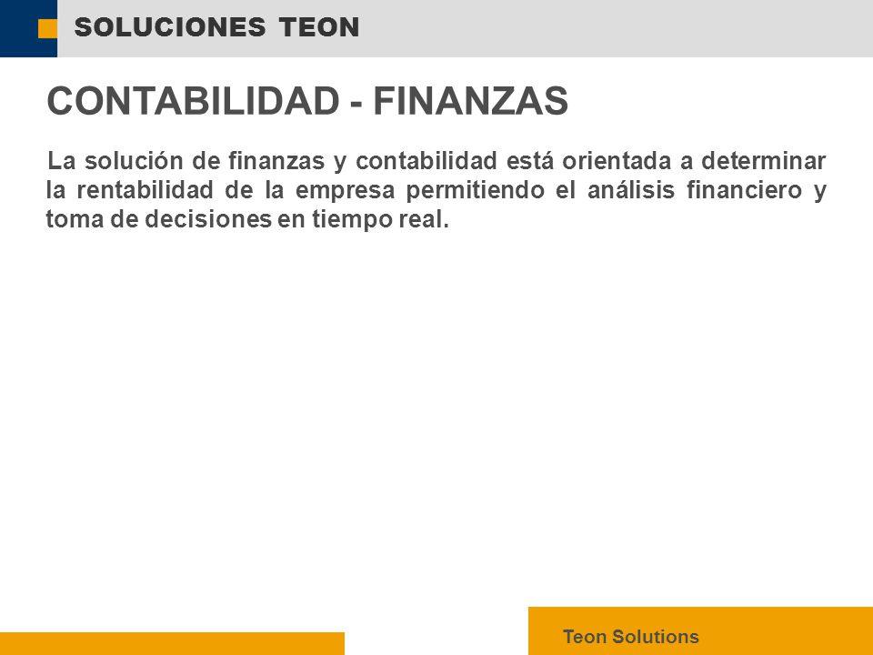  SAP AG 2003, mySAP ERP – Technology Facts, 11 SOLUCIONES TEON Teon Solutions CONTABILIDAD - FINANZAS La solución de finanzas y contabilidad está orientada a determinar la rentabilidad de la empresa permitiendo el análisis financiero y toma de decisiones en tiempo real.