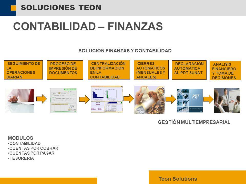  SAP AG 2003, mySAP ERP – Technology Facts, 13 SOLUCIONES TEON Teon Solutions CONTABILIDAD – FINANZAS  SEGUIMIENTO DE LA OPERACIONES DIARIAS  PROCESO DE IMPRESIÓN DE DOCUMENTOS  CENTRALIZACIÓN DE INFORMACIÓN EN LA CONTABILIDAD  CIERRES AUTOMÁTICOS (MENSUALES Y ANUALES)  DECLARACIÓN AUTOMÁTICA AL PDT SUNAT  ANÁLISIS FINANCIERO Y TOMA DE DECISIONES SOLUCIÓN FINANZAS Y CONTABILIDAD GESTIÓN MULTIEMPRESARIAL MODULOS CONTABILIDAD CUENTAS POR COBRAR CUENTAS POR PAGAR TESORERÍA