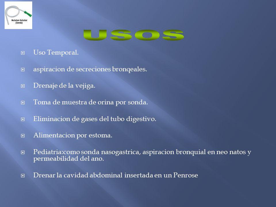  Uso Temporal. aspiracion de secreciones bronqeales.