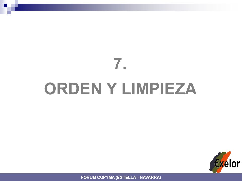 7. ORDEN Y LIMPIEZA FORUM COPYMA (ESTELLA – NAVARRA)