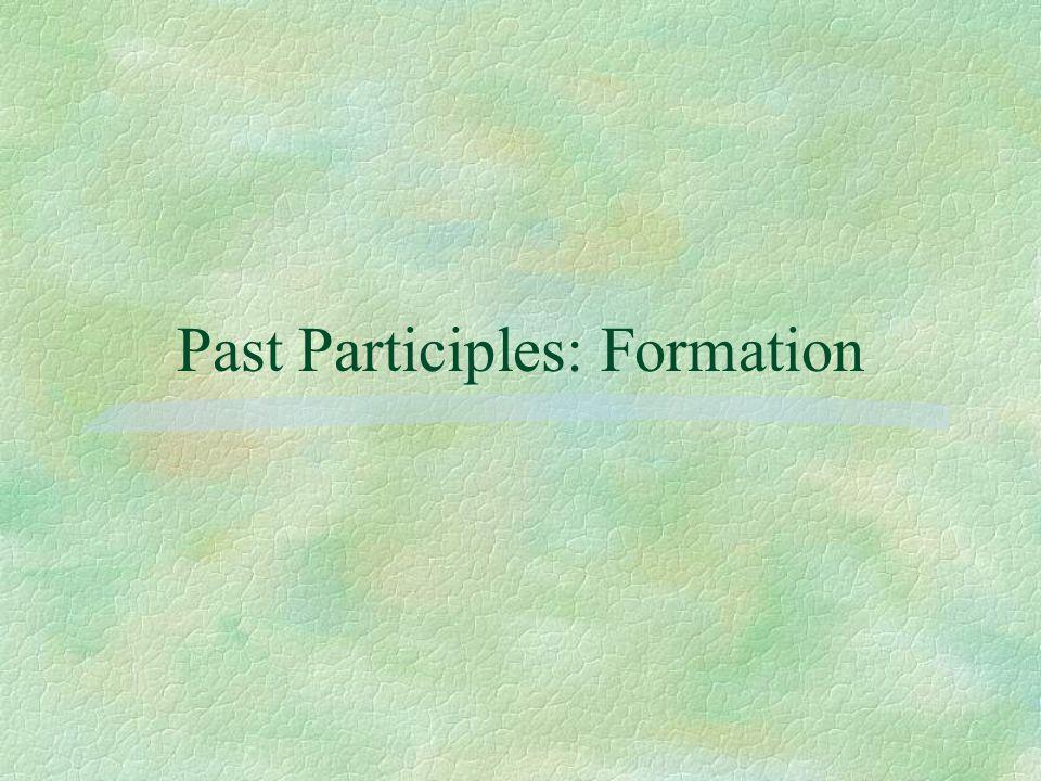 Past Participles: Formation