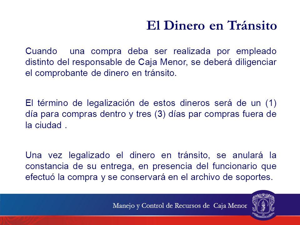 Destinación de Recursos Los dineros del Fondo de Caja Menor solamente podrán utilizarse para sufragar los gastos identificados y definidos en la Resolución de Constitución de Caja Menor y en las demás disposiciones que regulen la materia.