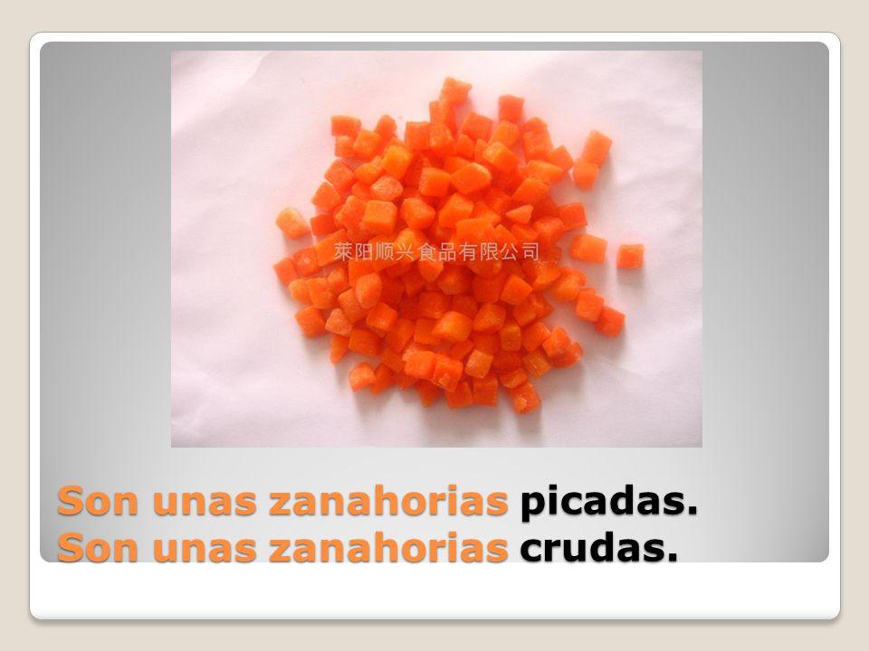 Son unas zanahorias ______.