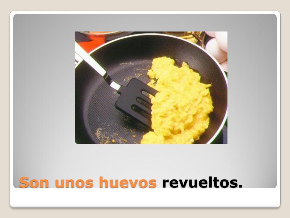 Son unos huevos ________.
