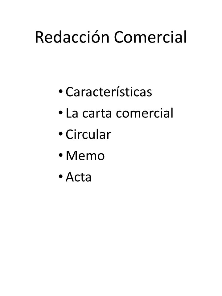 Características La carta comercial Circular Memo Acta