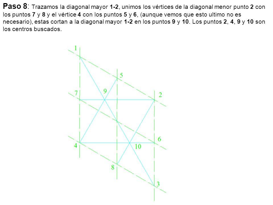 Paso 8: Trazamos la diagonal mayor 1-2, unimos los vértices de la diagonal menor punto 2 con los puntos 7 y 8 y el vértice 4 con los puntos 5 y 6, (au