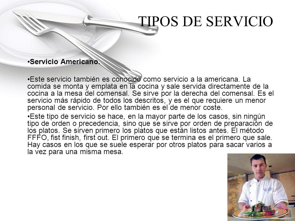 TIPOS DE SERVICIO Servicio a la inglesa.