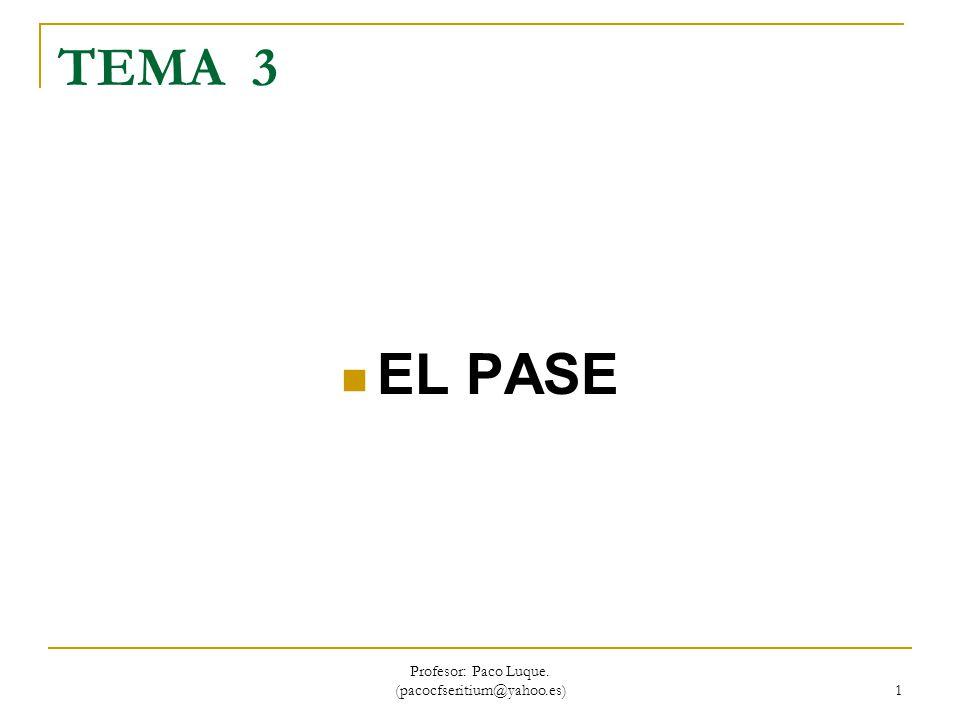 Profesor: Paco Luque.