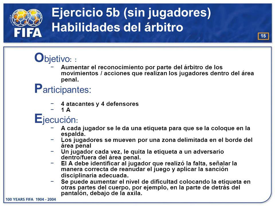 16 Ejercicio 5b (sin jugadores) Habilidades del árbitro