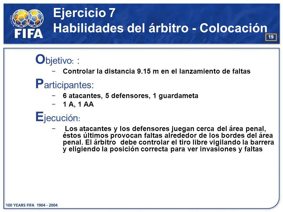 20 Ejercicio 7 Habilidades del árbitro - Colocación
