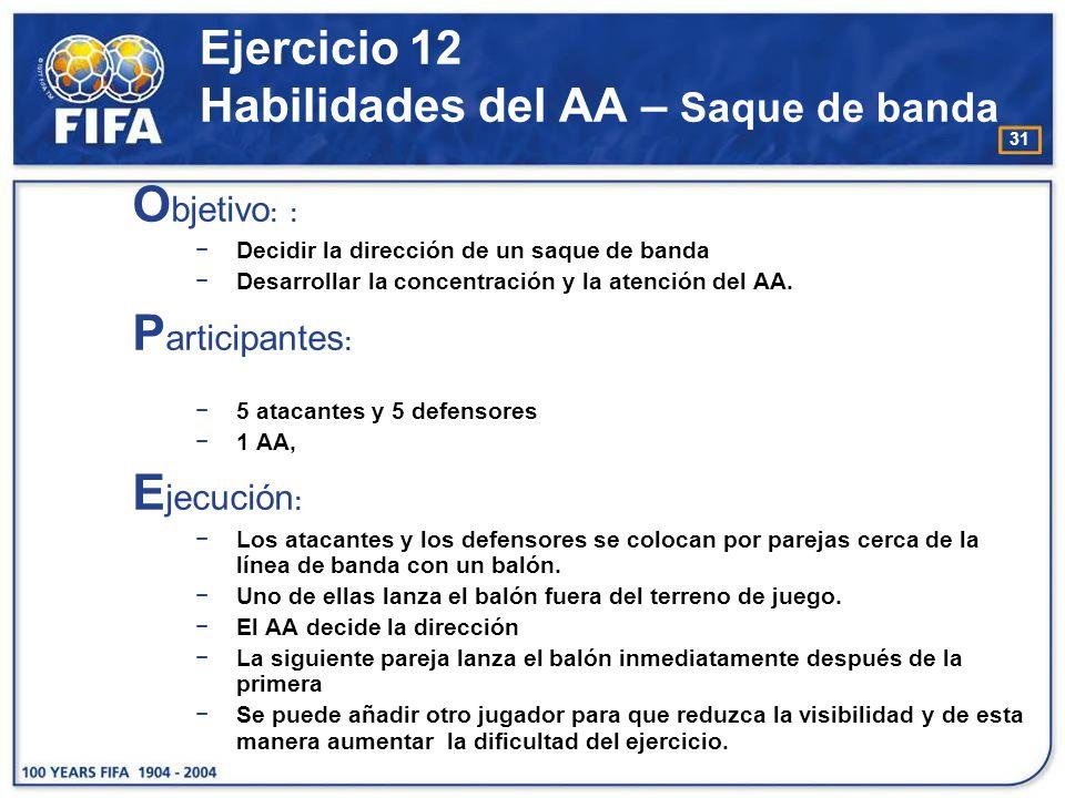 32 Ejercicio 12 Habilidades del AA – Saque de banda