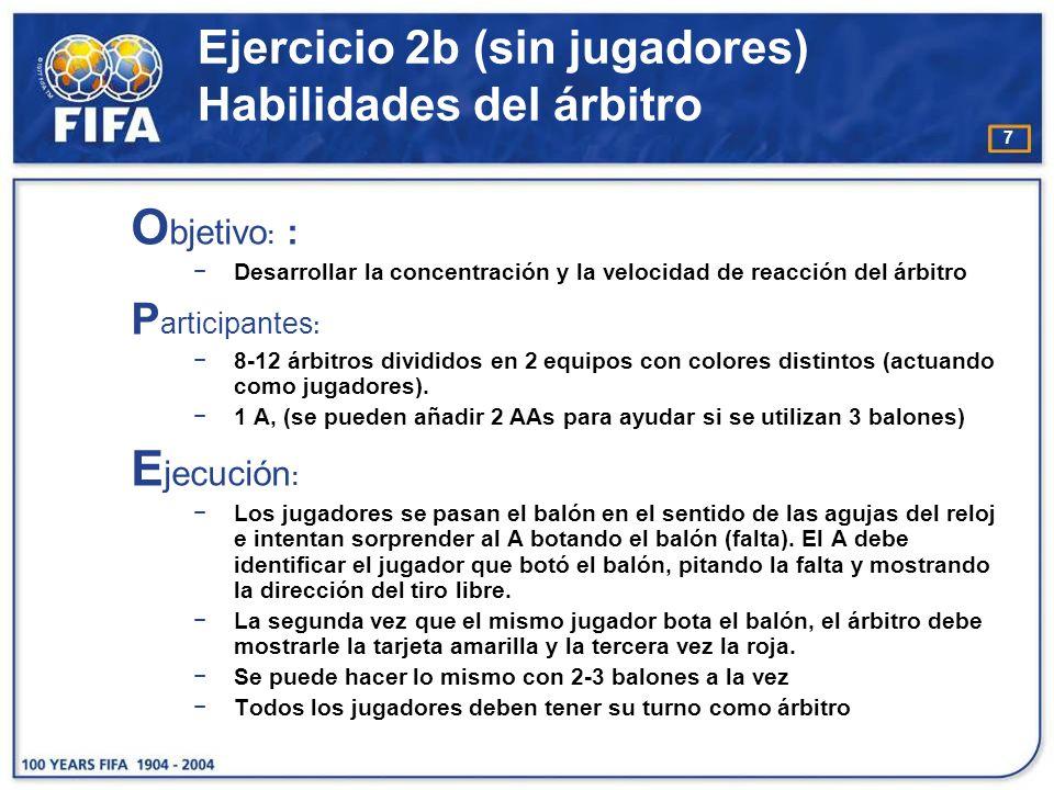 8 Ejercicio 2b (sin jugadores) Habilidades del árbitro