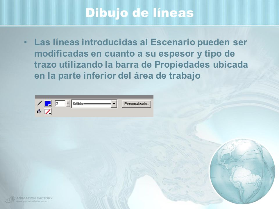 Dibujo de líneas Las líneas introducidas al Escenario pueden ser modificadas en cuanto a su espesor y tipo de trazo utilizando la barra de Propiedades ubicada en la parte inferior del área de trabajo