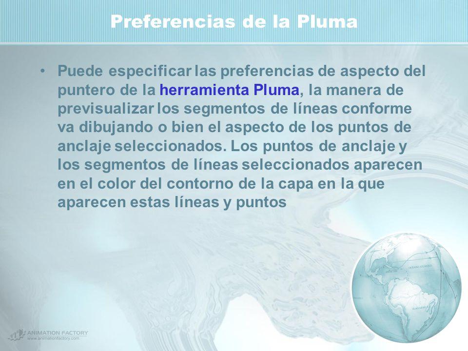 Preferencias de la Pluma Puede especificar las preferencias de aspecto del puntero de la herramienta Pluma, la manera de previsualizar los segmentos de líneas conforme va dibujando o bien el aspecto de los puntos de anclaje seleccionados.